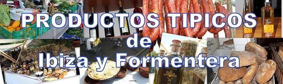 PRODUCTOS TIPICOS DE LA TIERRA DE IBIZA Y FORMENTERA