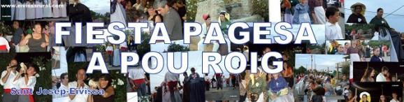 FIESTA PAGESA A POU ROIG DE SANT JORDI DE SES SALINES, IBIZA (EIVISSA) SE CELEBRA EL 2º DOMINGO DE AGOSTO