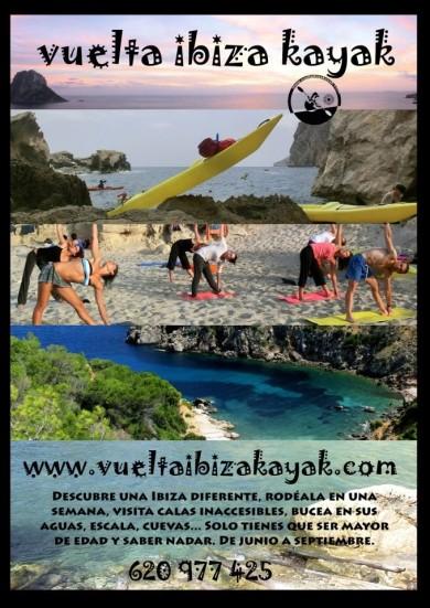 Rodea Ibiza en kayak en una semana: durmiendo en calas pequeñas, comiendo sano, piel morena, deporte, aventura, amig@s, buceo, chiringuitos, yoga por las mañanas, hoteles de 1000 estrellas