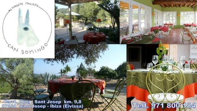 Restaurante Italiano CAN DOMINGO Carrt. Ibiza a Sant Josep km. 9,8 07830  Sant Josep - Ibiza (Eivissa) Telf. (34) 971 800 184    info@candomingoibiza.com