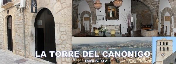 Hotel TORRE DEL CANÒNIGO Calle Mayor, 8  (Dalt Vila) 07800 Ibiza (Eivissa)                       Telf.  +34  971 303 884