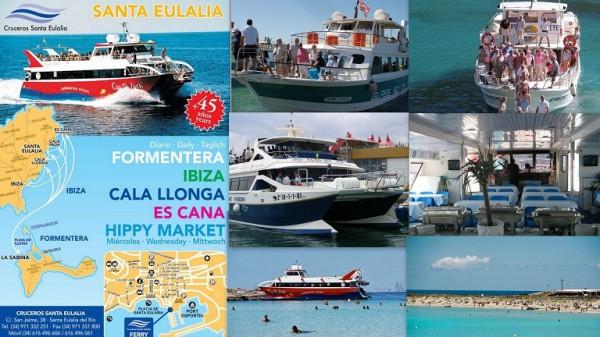 CRUCEROS SANTA EULALIA Excursiones desde Puerto Santa Eulàlia a FORMENTERA , IBIZA,  CALA LLONGA, ES CANA, HIPPY MARKET Telf. 971 332 251    Fax. 971 331 800  Movil  616 496 606  -  616 496 061