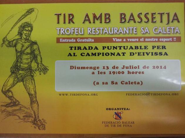 TIR AMB BASSETJA TROFEU RESTAURANTE SA CALETA , DOMINGO 13 DE JULIO 2014 A LAS 19 H.