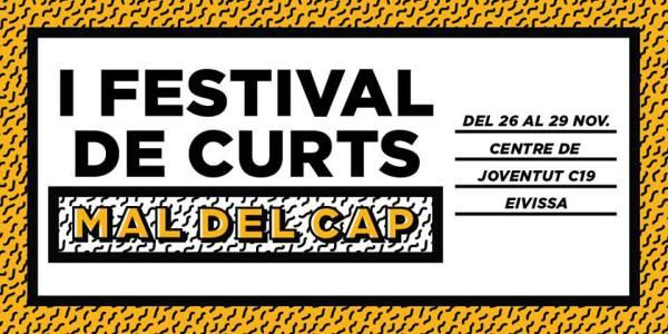 I Festival Internacional de Curts Mal del Cap